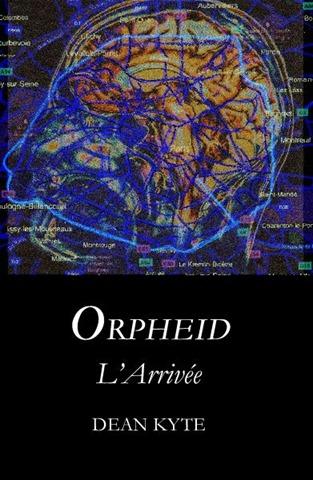 Orpheid: L'Arrivée, by Dean Kyte