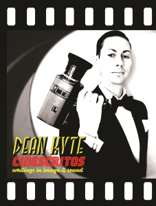 Cinescritos: Writings in Image & Sound, by Dean Kyte