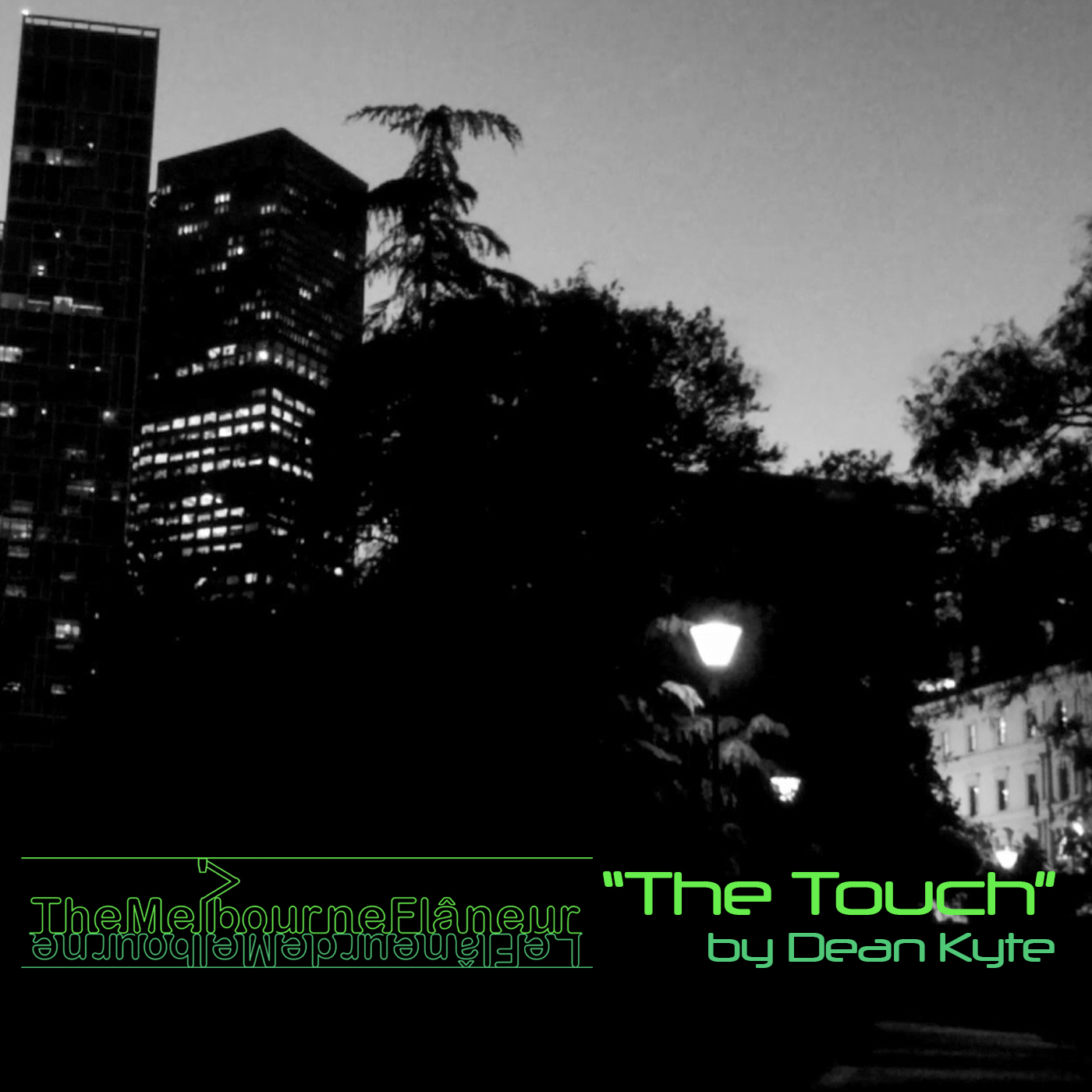 """""""The Melbourne Flâneur"""": """"The Touch"""" by Dean Kyte."""